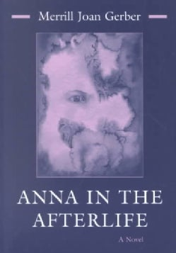 Anna in the Afterlife (Paperback)
