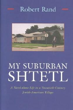 My Suburban Shtetl (Hardcover)