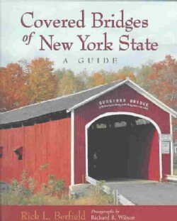 Covered Bridges of New York State: A Guide (Paperback)
