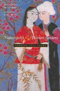 Nightingales & Pleasure Gardens: Turkish Love Poems (Paperback)