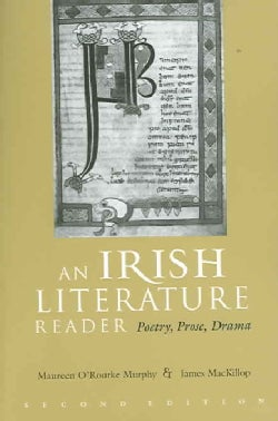 An Irish Literature Reader: Poetry, Prose, Drama (Paperback)