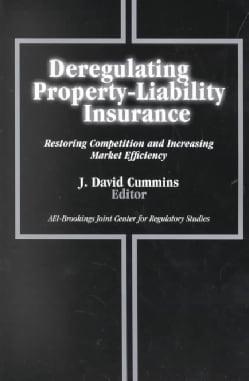 Deregulating Property-Liability Insurance