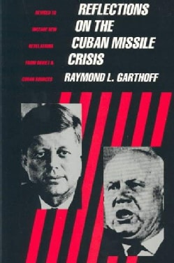 Reflections on the Cuban Missile Crisis (Paperback)