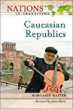The Caucasian Republics (Hardcover)