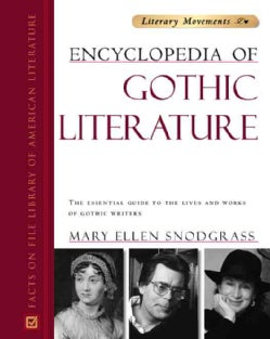 Encyclopedia Of Gothic Literature (Hardcover)