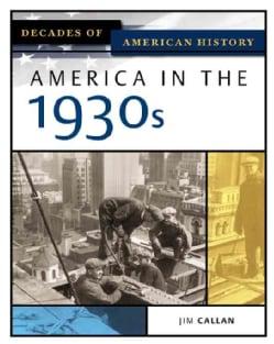 America In The 1930s (Hardcover)