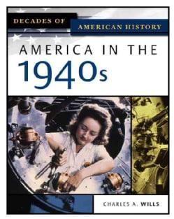 America In The 1940s (Hardcover)
