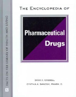 The Encyclopedia of Pharmaceutical Drugs (Hardcover)