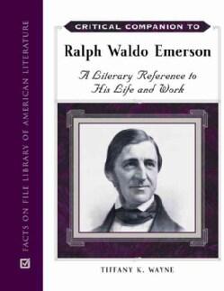 Critical Companion to Ralph Waldo Emerson (Hardcover)