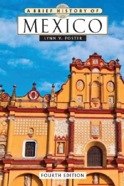 A Brief History of Mexico (Paperback)