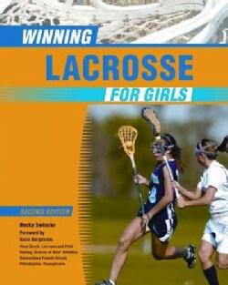 Winning Lacrosse for Girls (Paperback)
