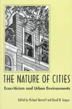 The Nature of Cities: Ecocriticism and Urban Environments (Paperback)