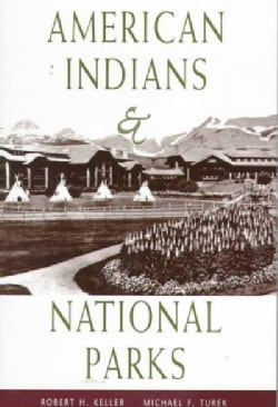 American Indians & National Parks (Paperback)