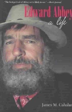 Edward Abbey: A Life (Paperback)