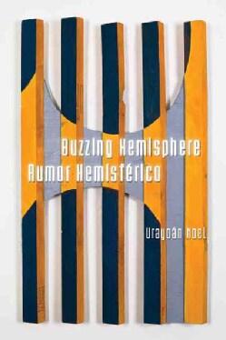 Buzzing Hemisphere / Rumor Hemisferico (Paperback)