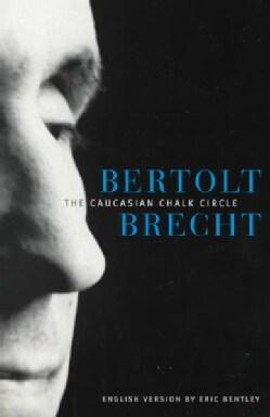 The Caucasian Chalk Circle (Paperback)
