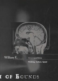 Neuropolitics: Thinking, Culture, Speed (Paperback)