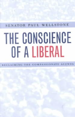 The Conscience of a Liberal: Reclaiming the Compassionate Agenda (Paperback)