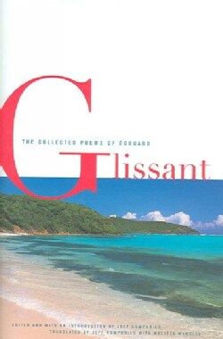 The Collected Poems Of Edouard Glissant (Hardcover)