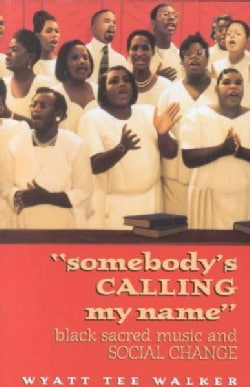Somebody's Calling My Name (Paperback)