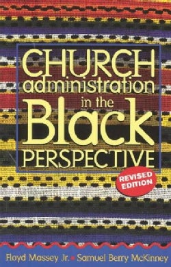Church Administration in the Black Perspective (Paperback)