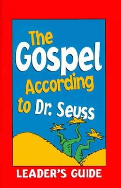 The Gospel According to Dr. Seuss (Paperback)