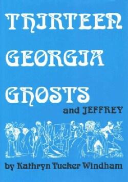 Thirteen Georgia Ghosts and Jeffrey (Hardcover)