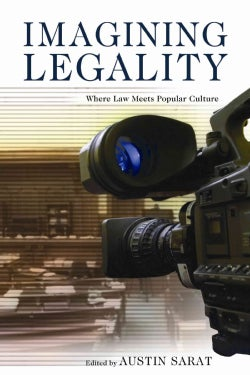 Imagining Legality: Where Law Meets Popular Culture (Paperback)