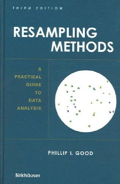 Resampling Methods: A Practical Guide to Data Analysis (Hardcover)