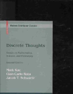 Discrete Thoughts: Essays on Mathematics, Science, and Philosophy (Paperback)