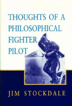Thoughts of a Philosophical Fighter Pilot (Paperback)
