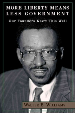 More Liberty Means Less Government: Our Founders Knew This Well (Paperback)