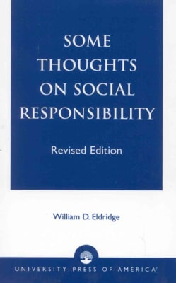 Some Thoughts on Social Responsibility (Paperback)