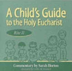 A Child's Guide to the Holy Eucharist, Rite II (Paperback)