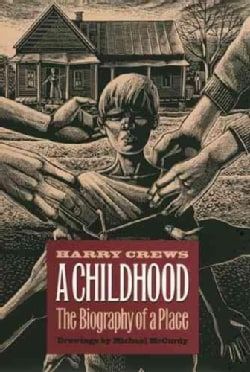 A Childhood: The Biography of a Place (Hardcover)