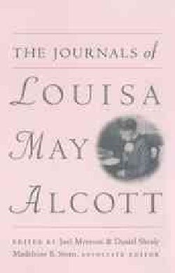 The Journals of Louisa May Alcott (Paperback)