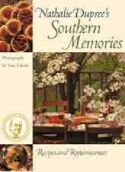Nathalie Dupree`s Southern Memories