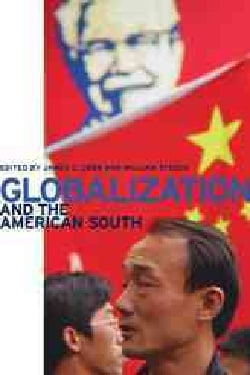 Globalization And The American South (Paperback)
