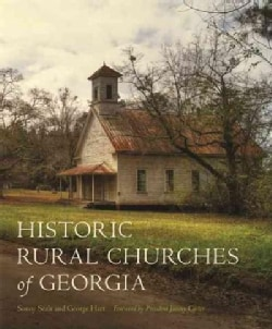 Historic Rural Churches of Georgia (Hardcover)
