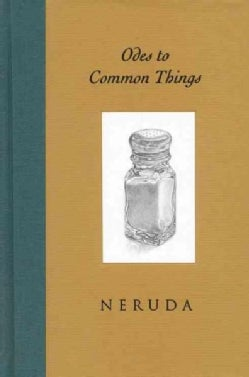 Odes to Common Things: Bilingual Edition (Hardcover)