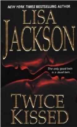 Twice Kissed (Paperback)