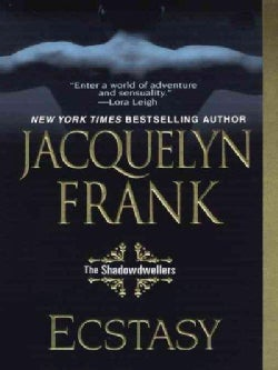 Ecstasy: The Shadowdwellers (Paperback)