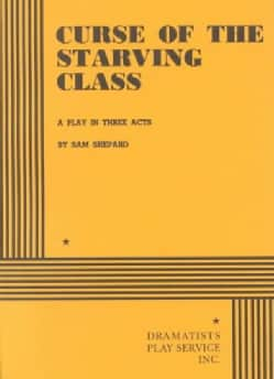 Curse of the Starving Class (Paperback)
