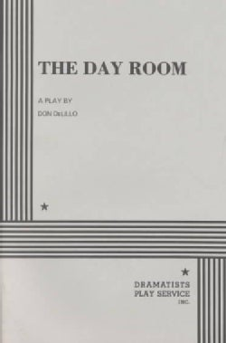 The Day Room: A Play (Paperback)