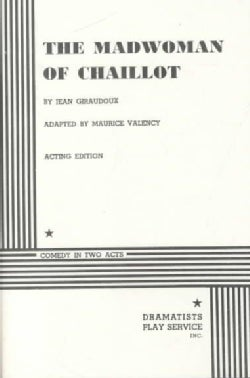 The Madwoman of Chaillot (Paperback)