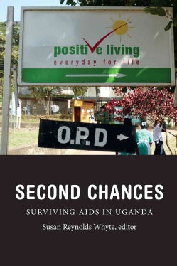 Second Chances: Surviving AIDS in Uganda (Hardcover)