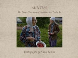 Aunties: The Seven Summers of Alevtina and Ludmila (Hardcover)
