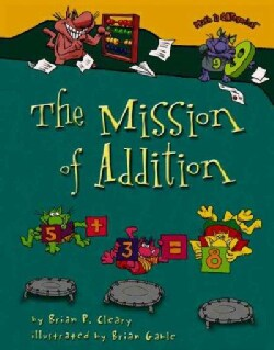 The Mission of Addition (Paperback)