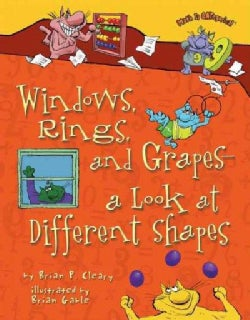 Windows, Rings, and Grapes---Look at Different Shapes (Hardcover)