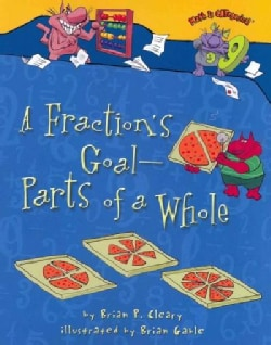 A Fraction's Goal--Parts of a Whole (Hardcover)